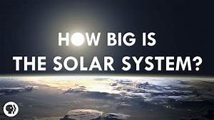 How Big is the Solar System? - YouTube