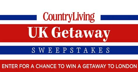 country living sweepstakes country living uk getaway sweepstakes