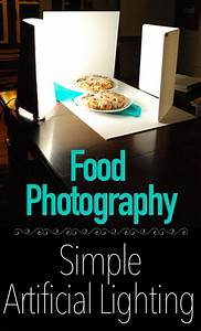 Food Photography with Artificial Ego Lights | Food photography lighting, Food photography, Food ...