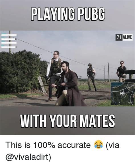 Pubg Memes - 25 best memes about your your memes