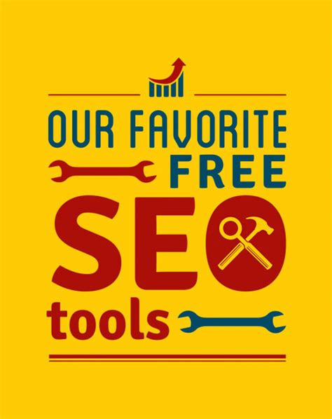Free Seo Tools by Our Favorite Free Seo Tools