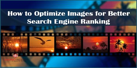 Better Search Engine Ranking how to optimize images for better search engine ranking