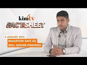 Fact Sheet - Jan 5: Mahathir says AG will ignore findings ...