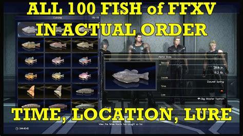 final fantasy xv   fish complete list  order