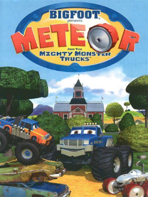 bigfoot presents meteor monster trucks bigfoot presents meteor and the mighty monster trucks tv