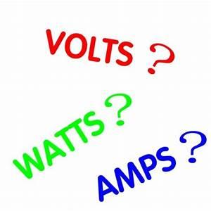Watt Volt Ampere : volts watts amps kilowatt hours kwh and electrical ~ A.2002-acura-tl-radio.info Haus und Dekorationen