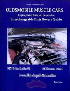 Cutlass Parts Manual Book Interchange 442 Oldsmobile