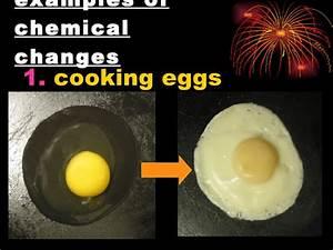 CHEMICAL CHANGE EXAMPLES - alisen berde