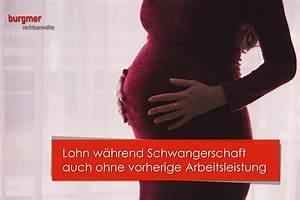 Beschäftigungsverbot Schwangerschaft Gehalt Berechnen : lohn bei schwangerschaft burgmer rechtsanw lte ~ Themetempest.com Abrechnung