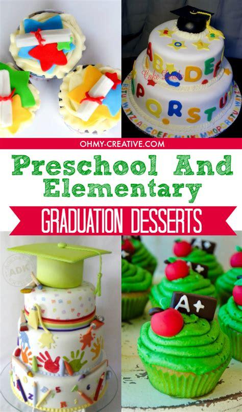 30 awesome graduation desserts oh my creative 462 | Preschool And Elementary Graduation Desserts OHMY CREATIVE.COM