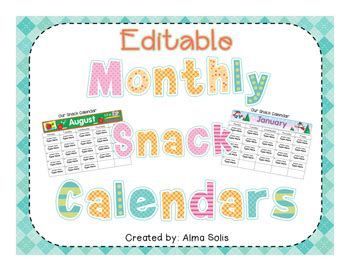 editable monthly snack calendars    alma solis tpt