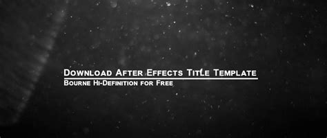 Free After Effects Title Templates by 5 After Effects Templates For Titles That Are Absolutely Free