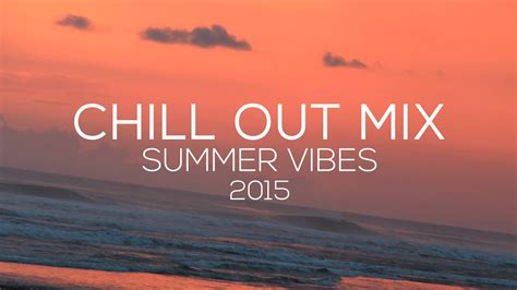 Chill Out Möbel by Chill Out X Ambient Summer Mix Summer Vibes