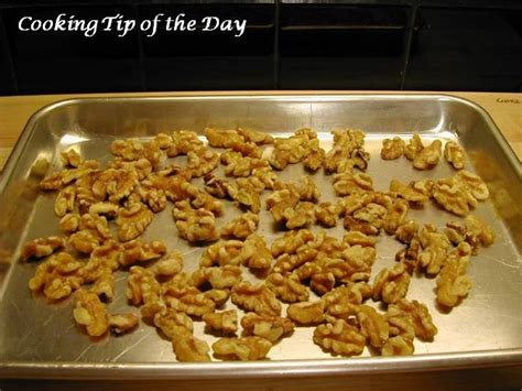 toasting walnuts cooking tip of the day how to toast walnuts