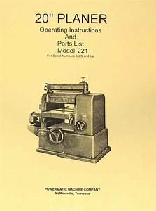 Powermatic 221 20 U0026quot  Planer Instructions Parts Manual