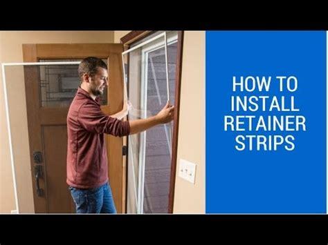 larson door retainer strips how to install the retainer strips on your door