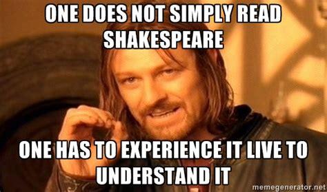 Shakespeare Memes - memento merry really random shakespeare shakespeare memes for the week of august 16 2013