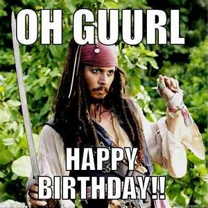 Happy Birthday Funny Meme for girl | Good thoughts ...