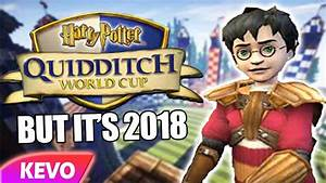 Harry Potter Quidditch World Cup But Itu002639s 2018 Youtube