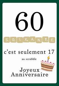 Faire Part Anniversaire 60 Ans : carte anniversaire scrabble 60 ans tableaux pens es ~ Edinachiropracticcenter.com Idées de Décoration