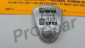 5586115 8 Speed Eaton Fuller Shift Knob Diagram  How To