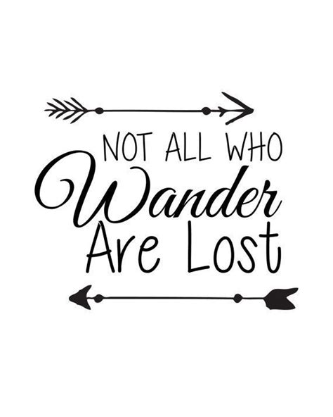 Not All Who Wander Are Lost 8×10 Inch Digital Download