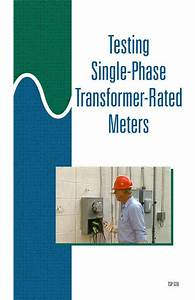 Testing Single-phase Transformer-rated Meters