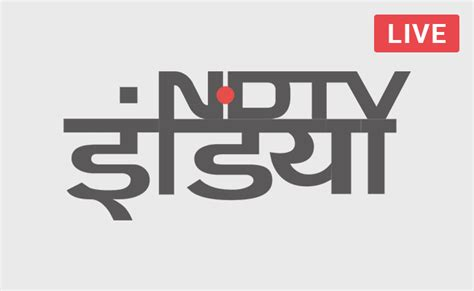 News Live Tv by Live Tv News Channel Live Tv Ndtv India