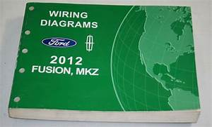 2012 Ford Lincoln Service Wiring Diagram Manual Fusion Mkz