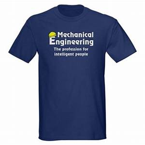 Funny Quote in T-Shirt – Mechanical Engineering