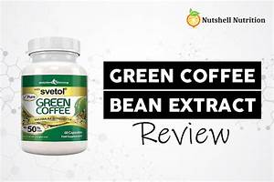 Green Coffee Bean Extract Review 2020