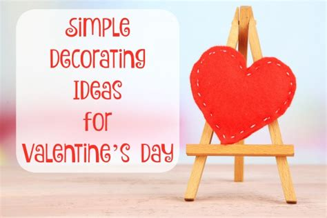Bedroom Decorating Ideas For Valentines Day by Simple Decorating Ideas For S Day Bargainbriana