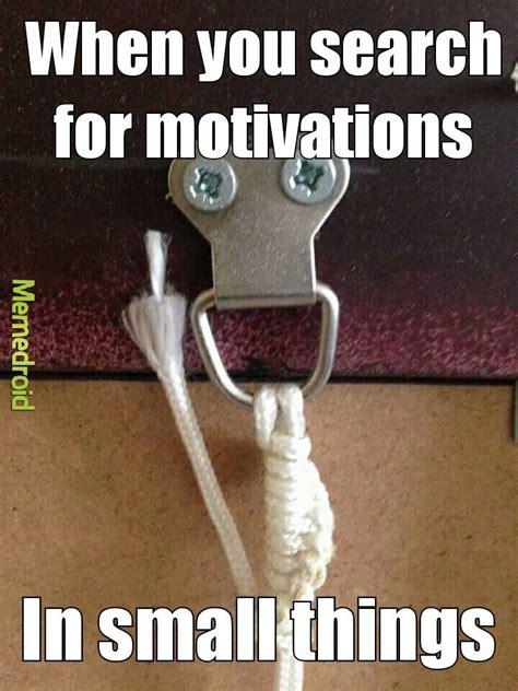 motivational meme  lordforgiven memedroid