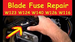 Blade Fuse Repair Diy Tutorial Fix Mercedes W124 W126 W123