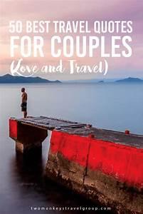 50 Best Travel ... Love Travel Quotes