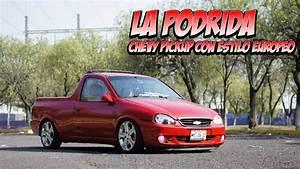 La Podrida  Chevy Pickup Con Estilo Europeo