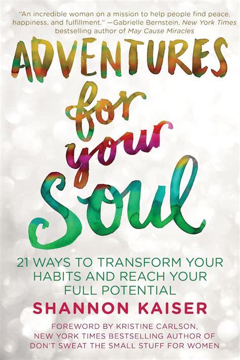 adventures   soul giveaway start living  dream