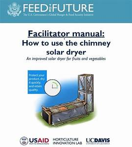Facilitator Manual  How To Use The Chimney Solar Dryer