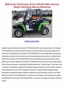 2009 Arctic Cat Prowler Xt Xtx 550 650 700h1 By
