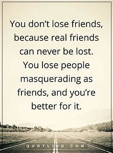 Losing Friends Quotes And Sayings | www.imgkid.com - The ...