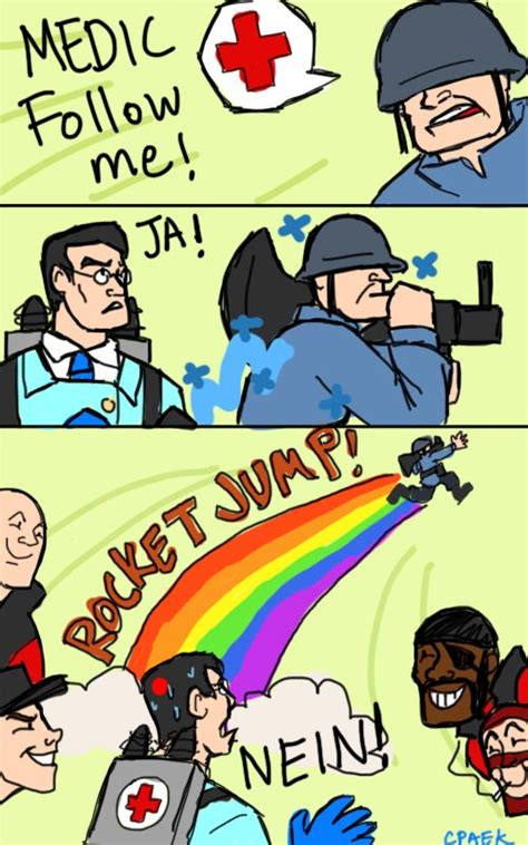 Tf2 Memes - haha but that s why i love the quick fix it lets you rocket jump with people you re healing