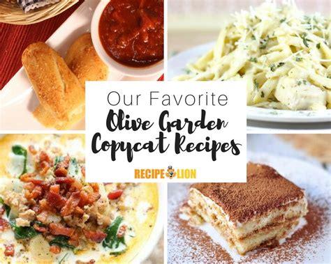 olive garden copycat recipes 13 favorite olive garden copycat recipes recipelion