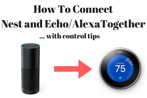 How To Connect & Control Nest Thermostat With Amazon Echo ...