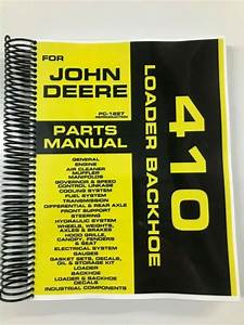 Parts Manual For John Deere 410 Backhoe Loader Assembly