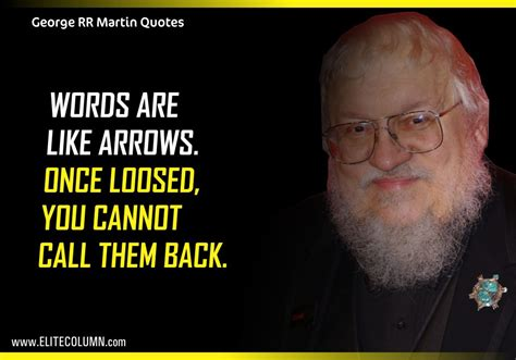 george   martin game  thrones quotes elitecolumn