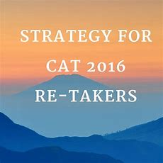 Cat 2016 Preparation Strategy For Retakers Or Repeaters Learningroots