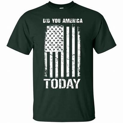 America Today Shirt Did Shirts Hoodies Tank