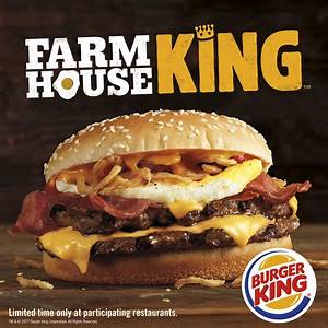 Burger King's New Farmhouse King Burger Is Its ...