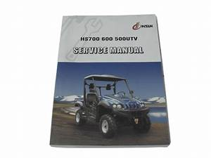Hs700    600    500 Cc Utv Service Manual Hisun 396 Pages   Wiring Diagram