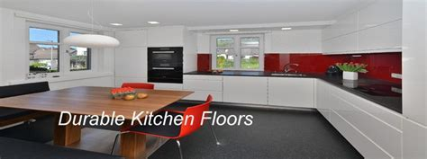 Durable kitchen floors  the first choice for many   The